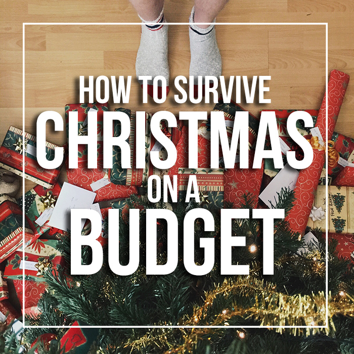 The Ultimate Guide: How to Survive Christmas on a Budget 2