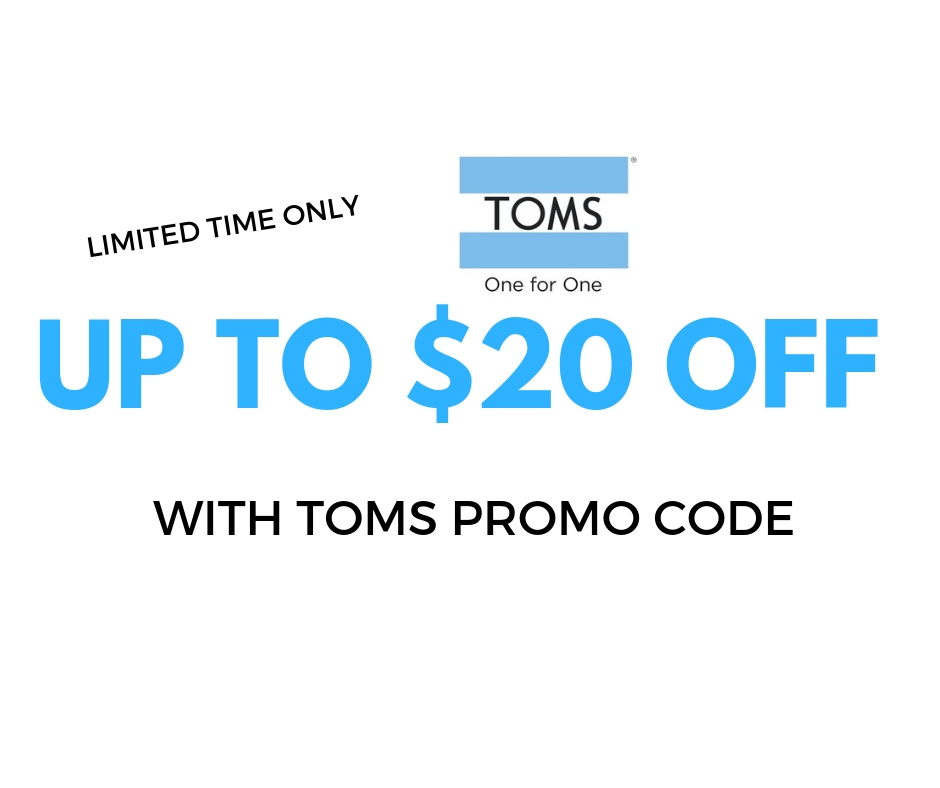 TOMS Promo Code Discount: $20 Off With