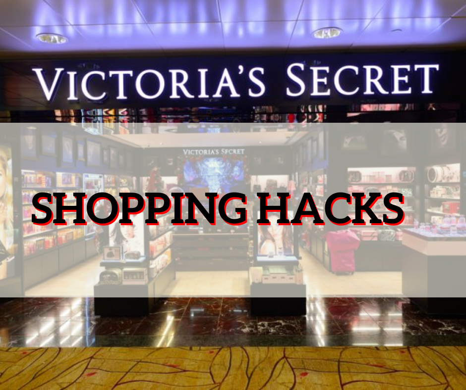 Victoria's Secret Shopping Hacks
